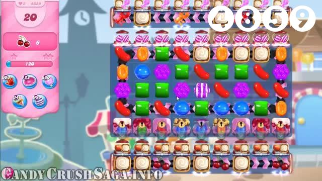 Candy Crush Saga : Level 4859 – Videos, Cheats, Tips and Tricks