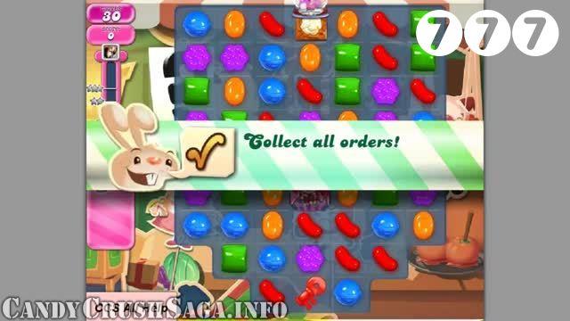 Candy Crush Saga : Level 777 – Videos, Cheats, Tips and